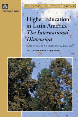Higher Education in Latin America: The International Dimension (Paperback)