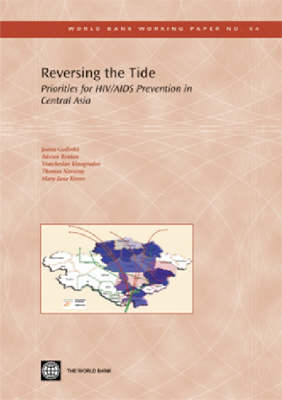 Reversing the Tide: Priorities for HIV/AIDS Prevention in Central Asia (Paperback)