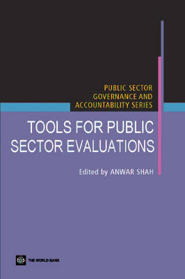 Tools for Public Sector Evaluations - Public Sector Governance and Accountability (Paperback)