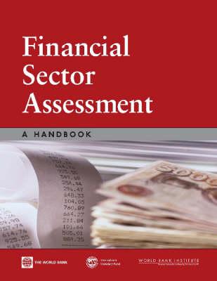 Financial Sector Assessment: A Handbook (Paperback)