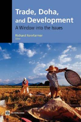 Trade, Doha and Development: A Window into the Issues (Paperback)