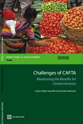 Challenges of CAFTA: Maximizing the Benefits for Central America (Paperback)