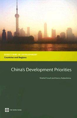 China's Development Priorities - Directions in Development - Human Development (Paperback)