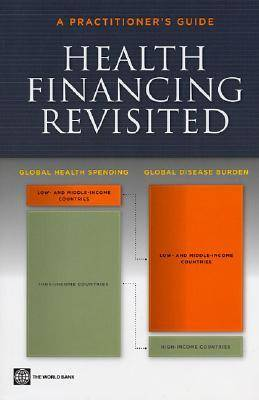 Health Financing Revisited: A Practitioner's Guide (Paperback)