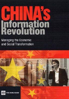 China's Information Revolution: Managing the Economic and Social Transformation (Paperback)