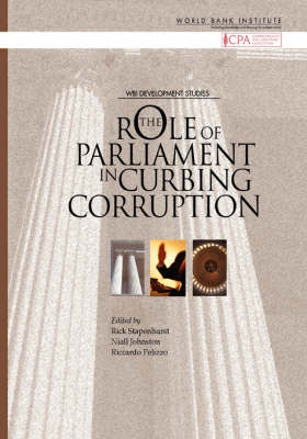 The Role of Parliaments in Curbing Corruption (Paperback)
