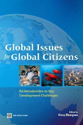 Global Issues for Global Citizens: An Introduction to Key Development Challenges (Paperback)