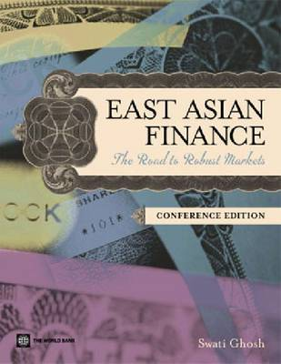 East Asian Finance: The Road to Robust Markets