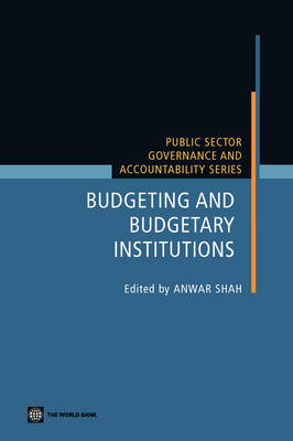 Budgeting and Budgetary Institutions (Paperback)