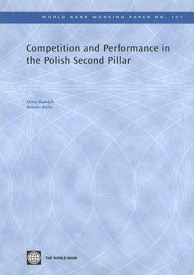Competition and Performance in the Polish Second Pillar (Paperback)