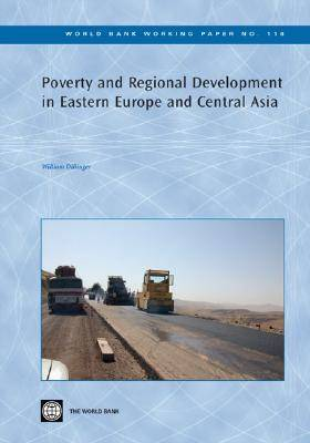 Poverty and Regional Development in Eastern Europe and Central Asia (Paperback)