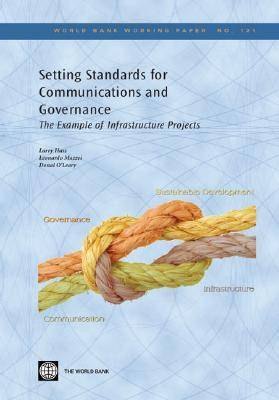 Setting Standards for Communication and Governance: The Example of Infrastructure Projects (Paperback)