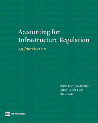 Accounting for Infrastructure Regulation: An Introduction (Paperback)
