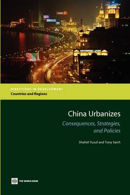 China Urbanizes: Consequences, Strategies, and Policies (Paperback)