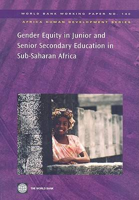 Gender Equity in Junior and Senior Secondary Education in Sub-Saharan Africa (Paperback)
