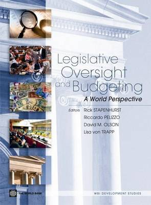 Legislative Oversight and Budgeting: A World Perspective (Paperback)