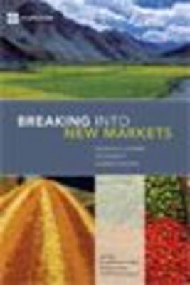 Breaking Into New Markets: Emerging Lessons for Export Diversification (Paperback)