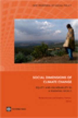 Social Dimensions of Climate Change: Equity and Vulnerability in a Warming World (Paperback)