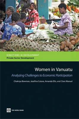 Women in Vanuatu: Analyzing Challenges to Economic Participation (Paperback)