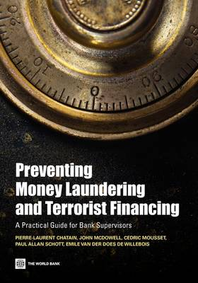 Preventing Money Laundering and Terrorist Financing: A Practical Guide for Bank Supervisors (Paperback)