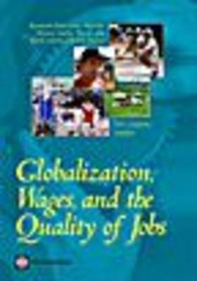 Globalization, Wages, and the Quality of Jobs: Five Country Studies (Paperback)