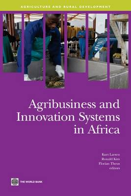 Agribusiness and Innovation Systems in Africa (Paperback)