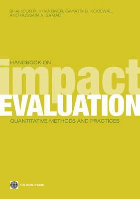 Handbook on Impact Evaluation: Quantitative Methods and Practices (Paperback)