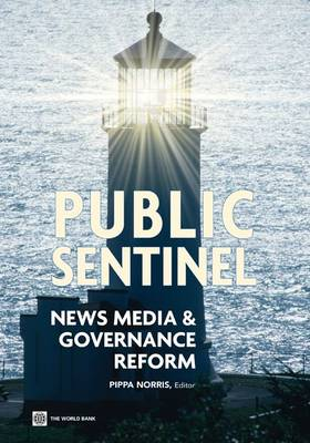 Public Sentinel: News Media and Governance Reform (Paperback)