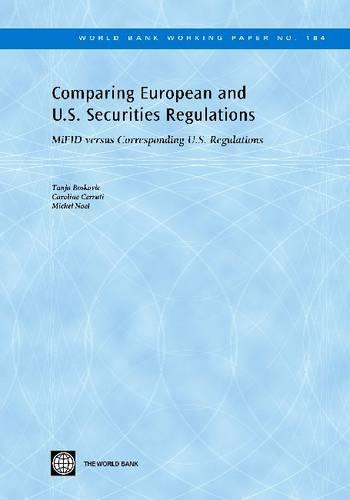 Comparing European and U.S. Securities Regulations: MiFID versus Corresponding U.S. Regulations (Paperback)