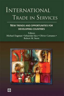 International Trade in Services: New Trends and Opportunities for Developing Countries (Paperback)