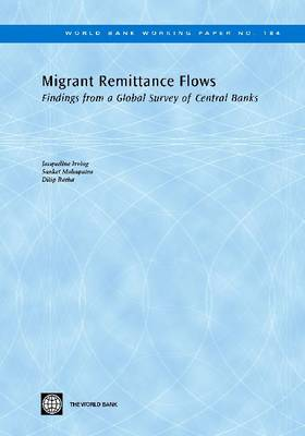 Migrant Remittance Flows: Findings from a Global Survey of Central Banks (Paperback)