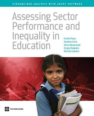 Assessing Sector Performance and Inequality in Education: Streamlined Analysis with ADePT Software (Paperback)