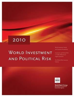 World Investment and Political Risk 2010 (Paperback)