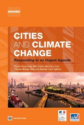 Cities and Climate Change: Responding to an Urgent Agenda (Paperback)