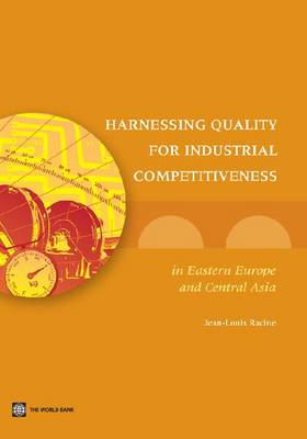 Harnessing Quality for Global Competitiveness in Eastern Europe and Central Asia (Paperback)