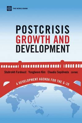 Postcrisis Growth and Development: A Development Agenda for the G-20 (Paperback)