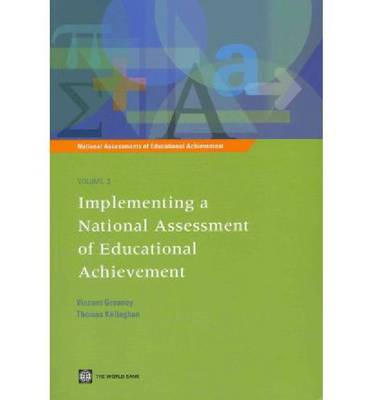 Implementing a National Assessment of Educational Achievement - National Assessments of Educational Achievement (Paperback)