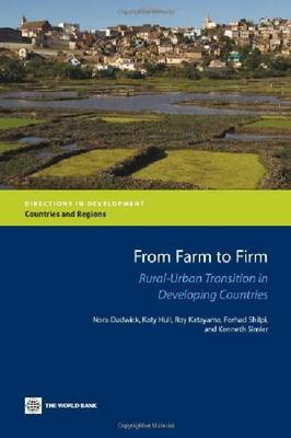 From Farm to Firm: Rural-Urban Transition in Developing Countries - Directions in Development - Countries and Regions (Paperback)