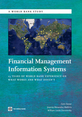 Financial Management Information Systems: 25 Years of World Bank Experience on What Works and What Doesn't - World Bank Studies (Paperback)