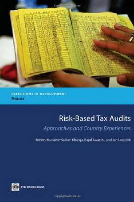 Risk-Based Tax Audits: Approaches and Country Experiences - Directions in Development - Finance (Paperback)