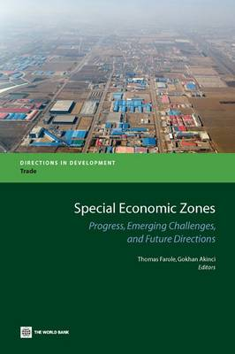 Special Economic Zones: Progress, Emerging Challenges, and Future Directions (Paperback)