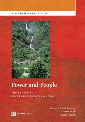 Power and People: The Benefits of Renewable Energy in Nepal (Paperback)