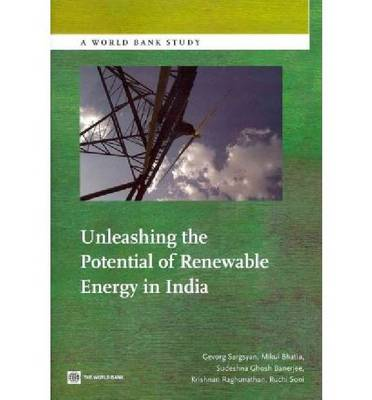 Unleashing the Potential of Renewable Energy in India (Paperback)