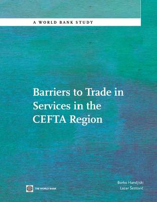 Barriers to Trade in Services in the CEFTA Region (Paperback)