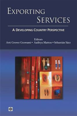 Exporting Services: A Developing Country Perspective (Paperback)