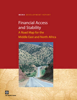 Financial Access and Stability: A Road Map for the Middle East and North Africa (Paperback)