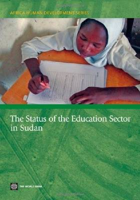 The Status of the Education Sector in Sudan (Paperback)
