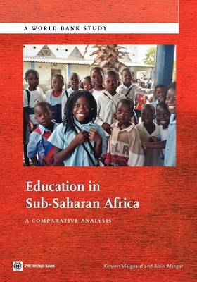 Education in Sub-Saharan Africa: A Comparative Analysis (Paperback)
