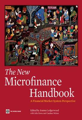 The New Microfinance Handbook: A Financial Market System Perspective (Paperback)