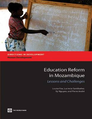 Education Reform in Mozambique: Lessons and Challenges (Paperback)